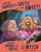 Hansel and Gretel are sweet