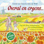 Overal en ergens: 50 voorleesverhalen over Nederland - Arend van Dam