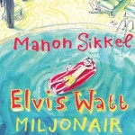 Elvis Watt miljonair