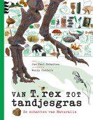 Van T. rex tot tandjesgras