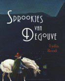 Sprookjes van Degouve