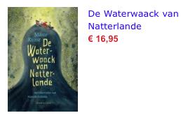 De Waterwaack van Natterlande bol