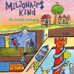 Miljonairskind 2