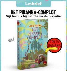 Lesbrief Het piranha-complot