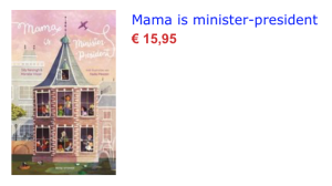Mama is minister-president