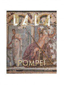 Dada Pompeï